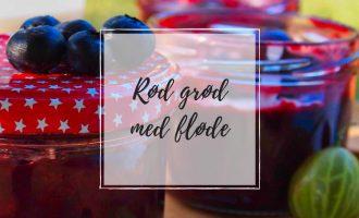 Rød grød med fløde