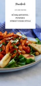 Fries before guys: Süßkartoffel-Pommes Street Food Style