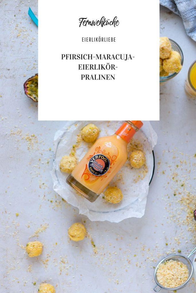 Pinteterst Pfirsich-Maracuja-Eierlikörpralinen