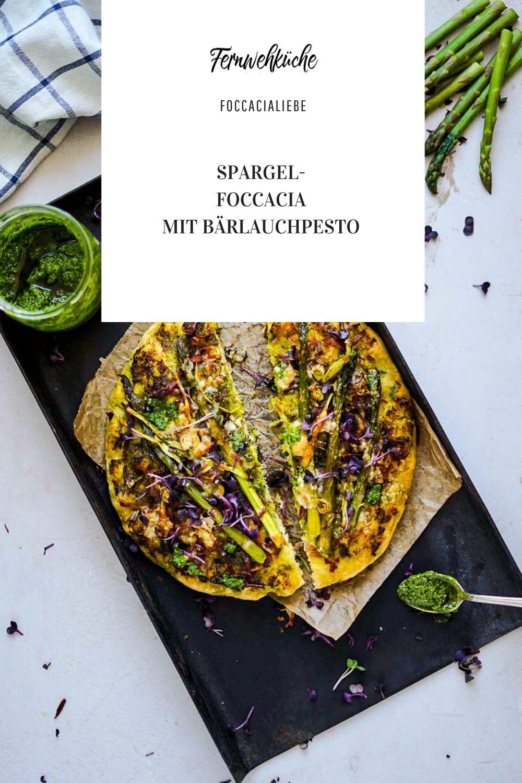 Pinterest Spargel-Focaccia mit Bärlauchpesto