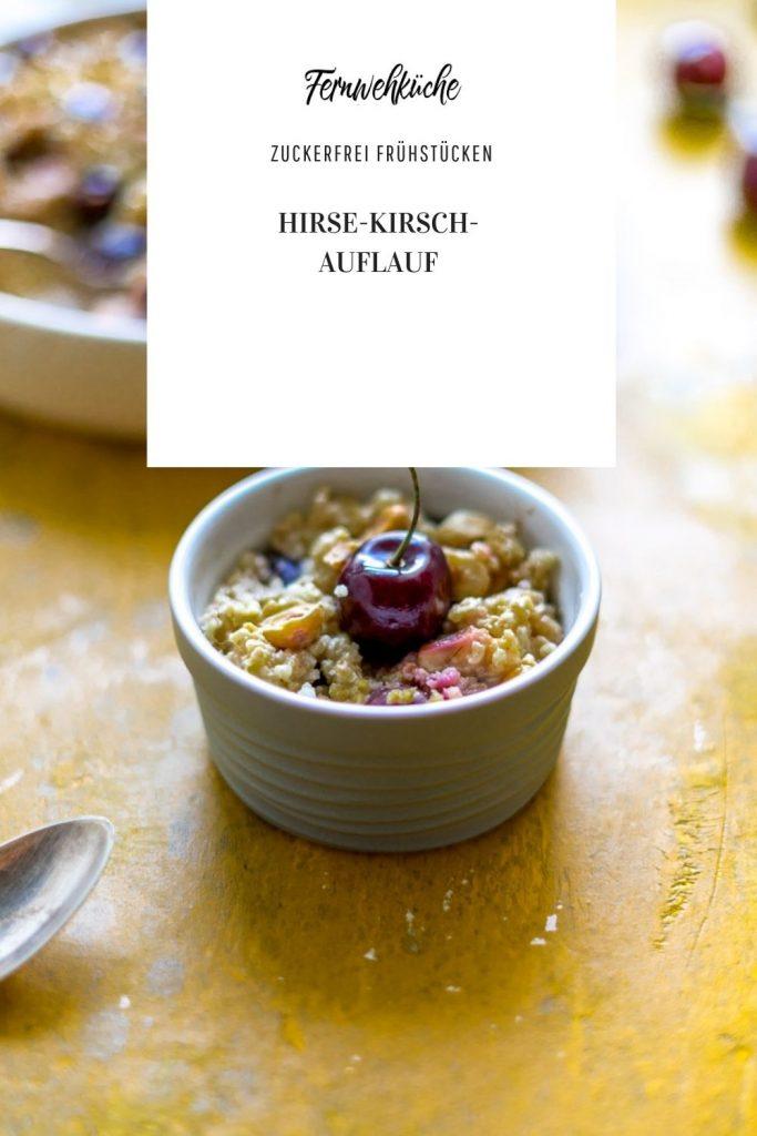 Pinterest Hirse-Kirschen-Auflauf