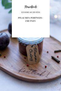 Pflaumen-Portwein-Chutney